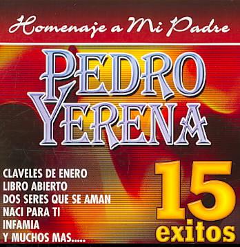 PEDRO YERENA:HOMENAJE A MI PADRE BY YERENA,PEDRO (CD)