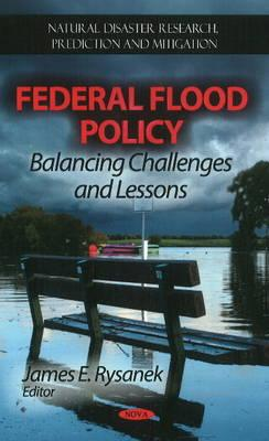 Federal Flood Policy By Rysanek, James E. (EDT)